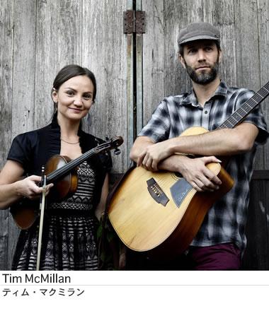 Tim McMillan/メルボルン出身のアコースティックギタリスト