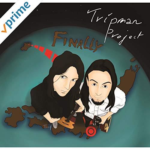 Tripman Project/CDアルバム FINALLY