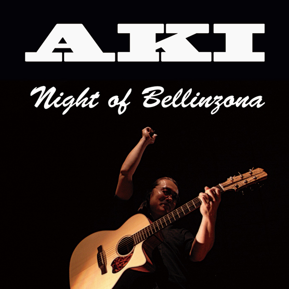 AKI/CDアルバムNight of Bellinzona