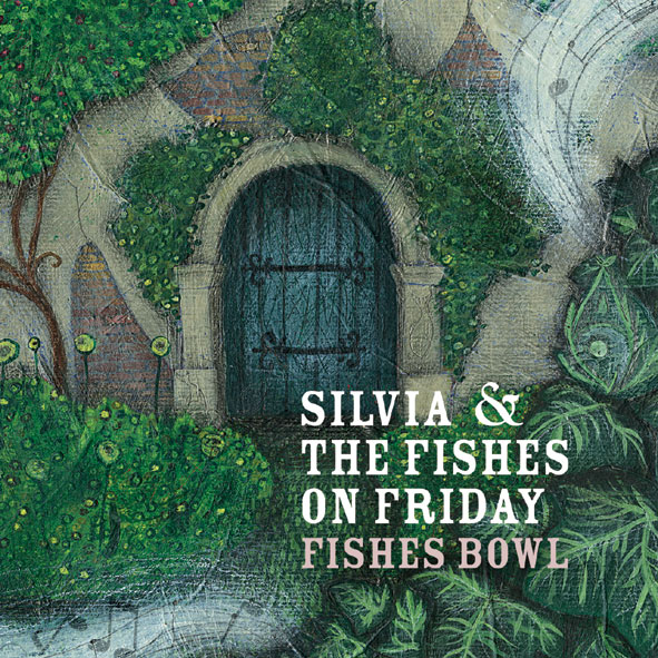 Silvia & the Fishes on Friday/CDアルバム Fishies bowl